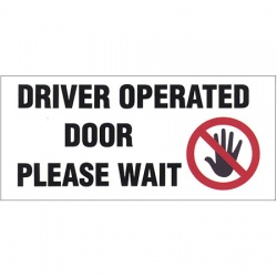 Driver Operated Door Please Wait