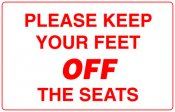 Please Keep Feet Off Seats