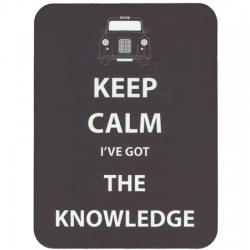 Keep Calm I've Got The Knowledge - Mouse Mat