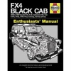 FX4 Black Cab Haynes Enthusiasts' Manual