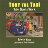 Toby the Taxi - Toby Starts Work Book