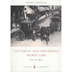 Victorian & Edwardian Horse Cabs
