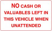 No Cash or Valuables Left In This Vehicle