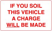If you Soil This Vehicle a Charge will be Made