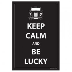 Keep Calm and Be Lucky