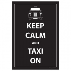 Keep Calm and Taxi On